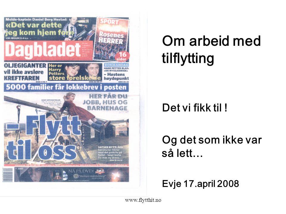 www.flytthit.no Et regionalt samarbeid Regionrådet for Fjellregionen; Røros, Os, Tolga, Tynset, Alvdal, Folldal og Rendalen kommuner, samt Holtålen