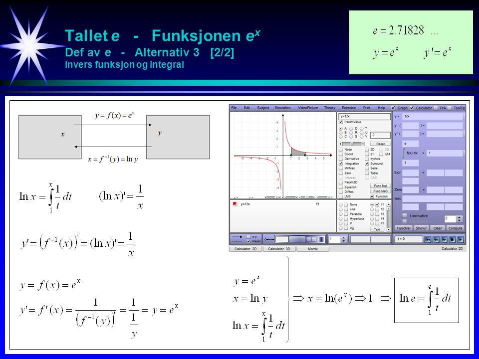 Tallet e - Funksjonen e x Def av e - Alternativ 3 [2/2] Invers funksjon og integral