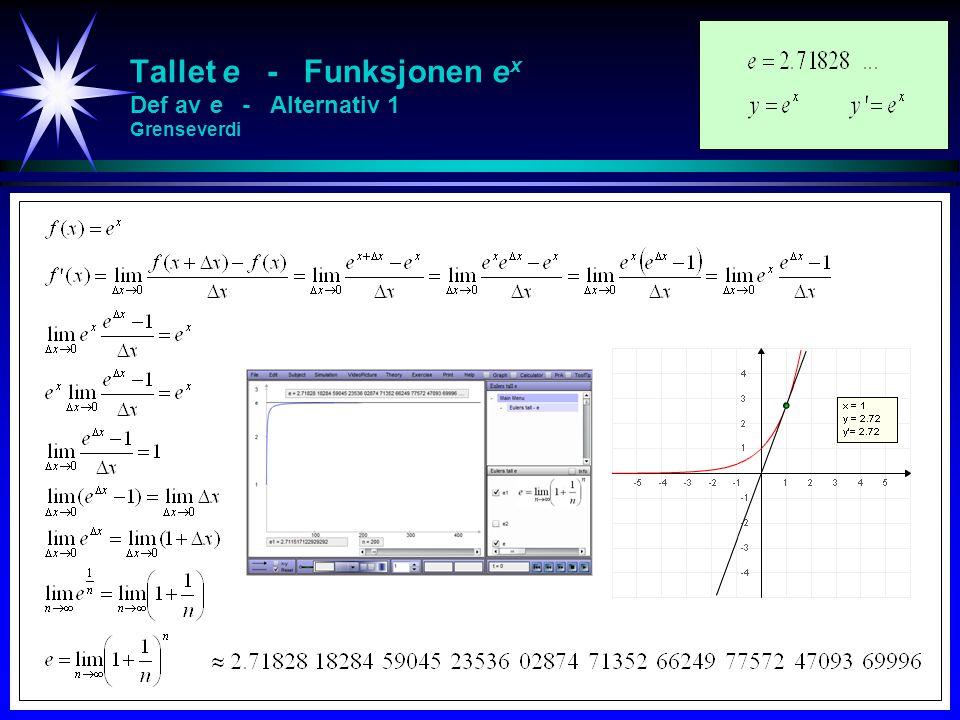Tallet e - Funksjonen e x Def av e - Alternativ 1 Grenseverdi