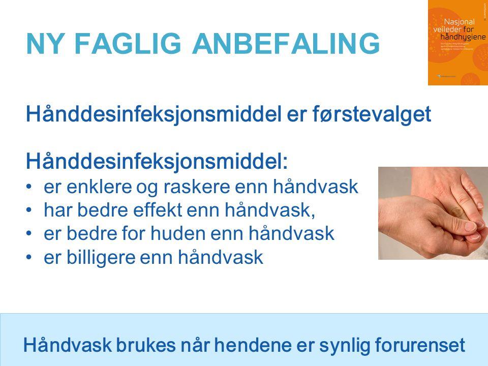Kortvarig og dårlig utført håndhygiene Ikke utført håndhygiene HANSKER - til en oppgave HVA VANSKELIGGJØR HÅNDHYGIENE Ringer, klokker og armbånd Negler, soppinfeksjon neglerotsbetennelse sår, eksem