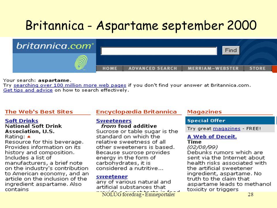 NOLUG foredrag - Emneportaler28 Britannica - Aspartame september 2000