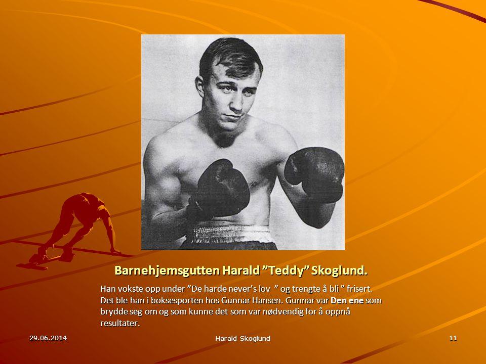 """Barnehjemsgutten Harald """"Teddy"""" Skoglund. Han vokste opp under """"De harde never's lov """" og trengte å bli """" frisert. Det ble han i boksesporten hos Gunn"""