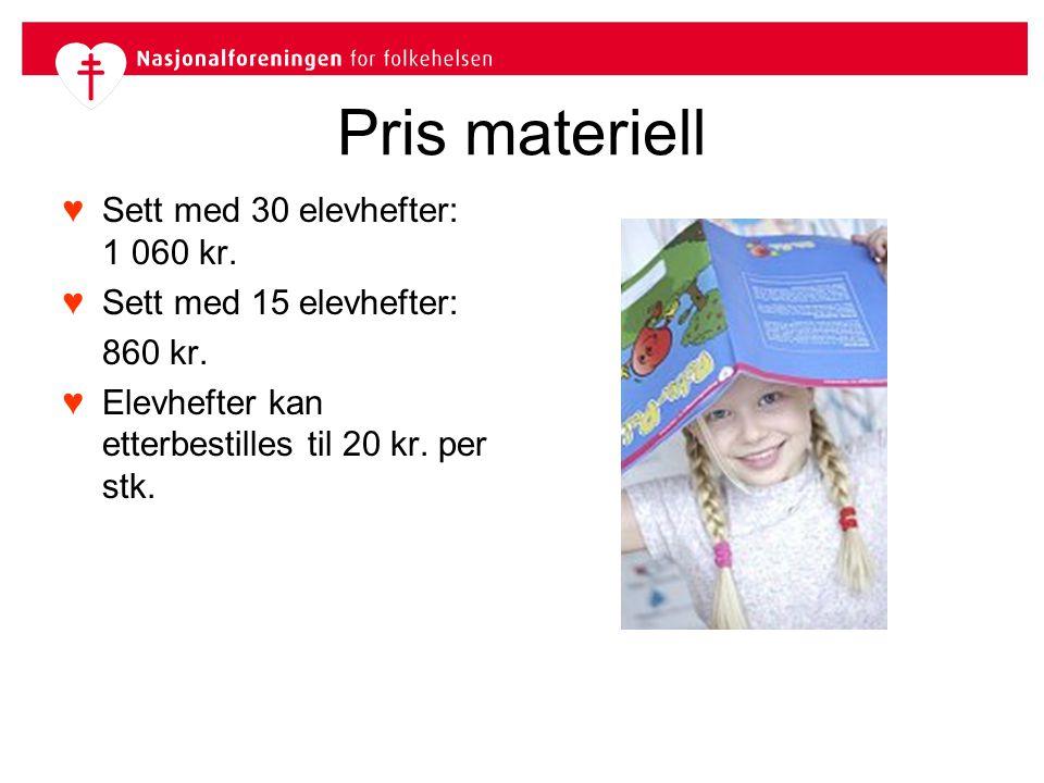 Pris materiell ♥Sett med 30 elevhefter: 1 060 kr. ♥Sett med 15 elevhefter: 860 kr. ♥Elevhefter kan etterbestilles til 20 kr. per stk.