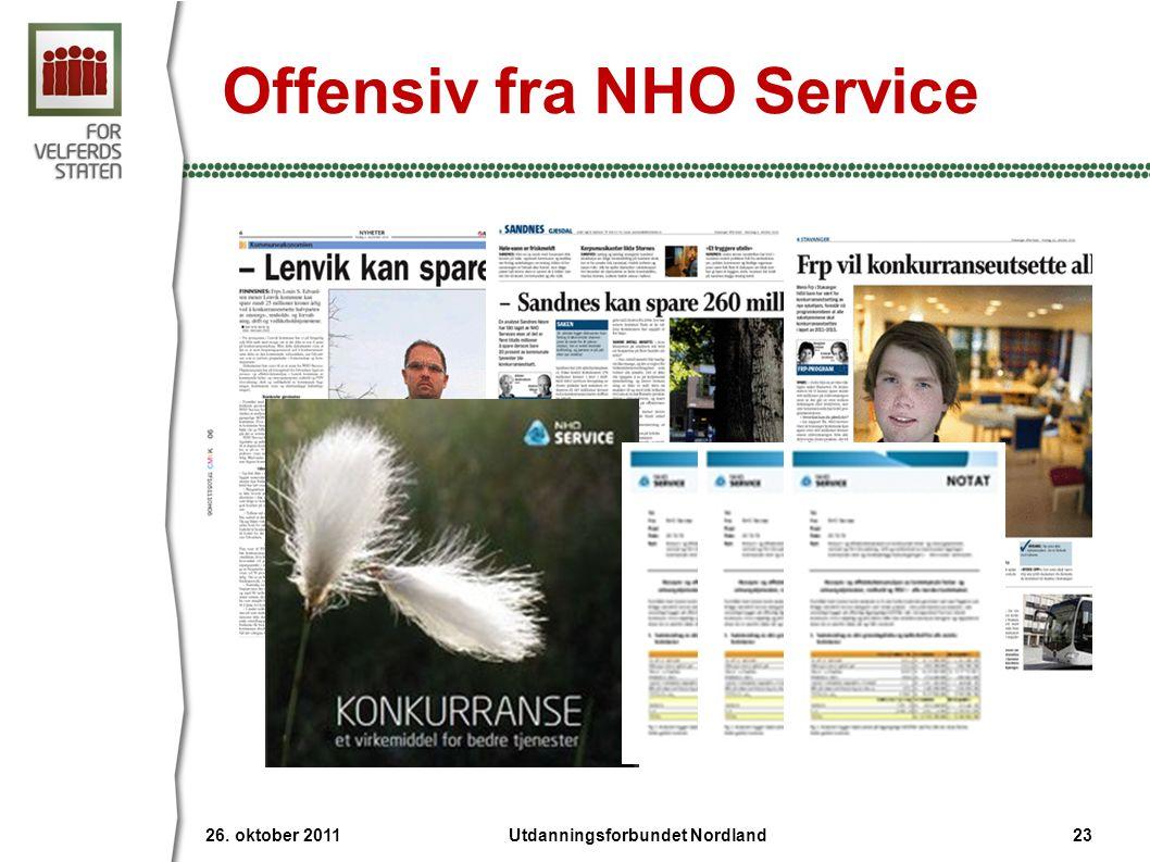26. oktober 2011 23Utdanningsforbundet Nordland Offensiv fra NHO Service