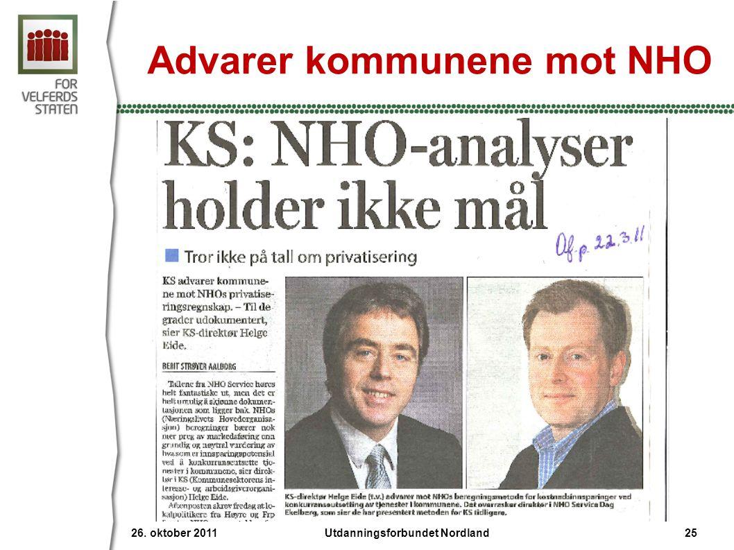 Advarer kommunene mot NHO 26. oktober 2011 25Utdanningsforbundet Nordland