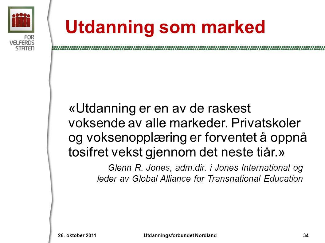 Utdanning som marked «Utdanning er en av de raskest voksende av alle markeder. Privatskoler og voksenopplæring er forventet å oppnå tosifret vekst gje