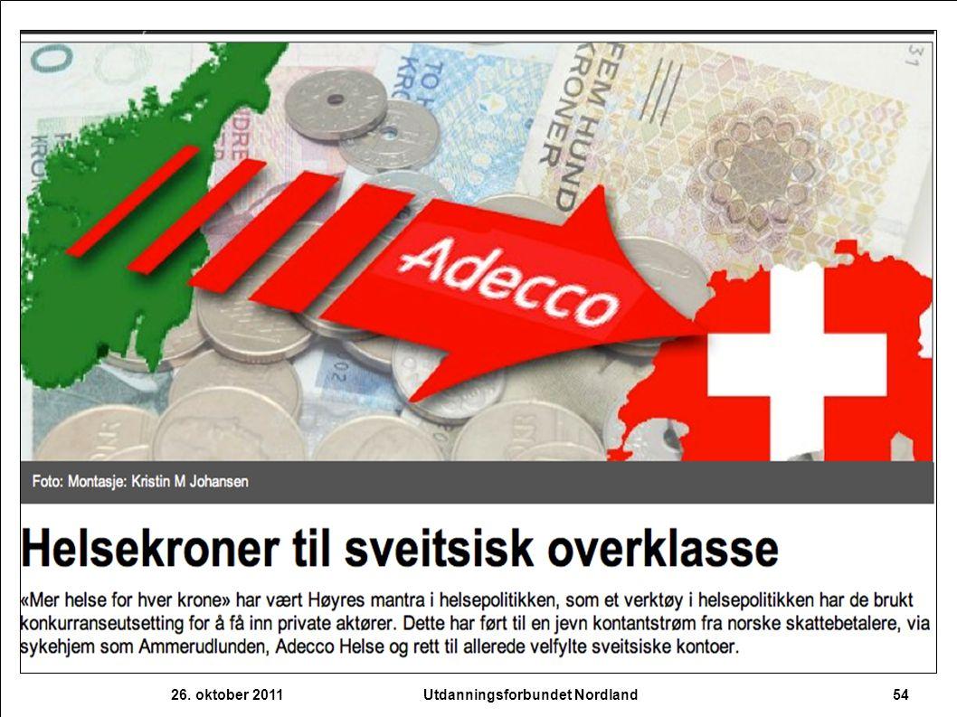 26. oktober 2011 54Utdanningsforbundet Nordland