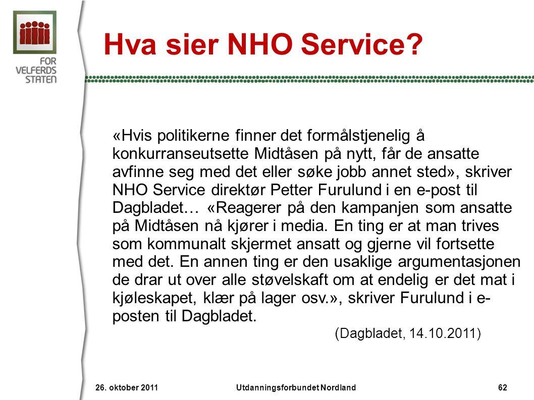 Hva sier NHO Service? «Hvis politikerne finner det formålstjenelig å konkurranseutsette Midtåsen på nytt, får de ansatte avfinne seg med det eller søk