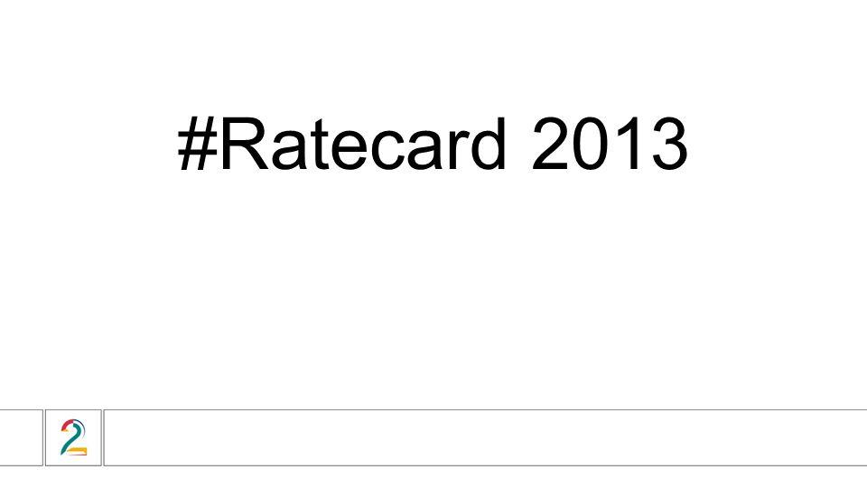 #Ratecard 2013