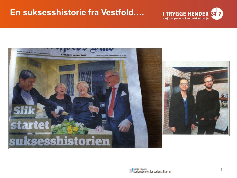 1 En suksesshistorie fra Vestfold….