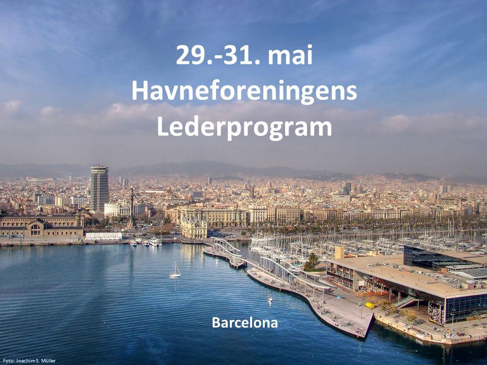 29.-31. mai Havneforeningens Lederprogram Barcelona Foto: Joachim S. Müller