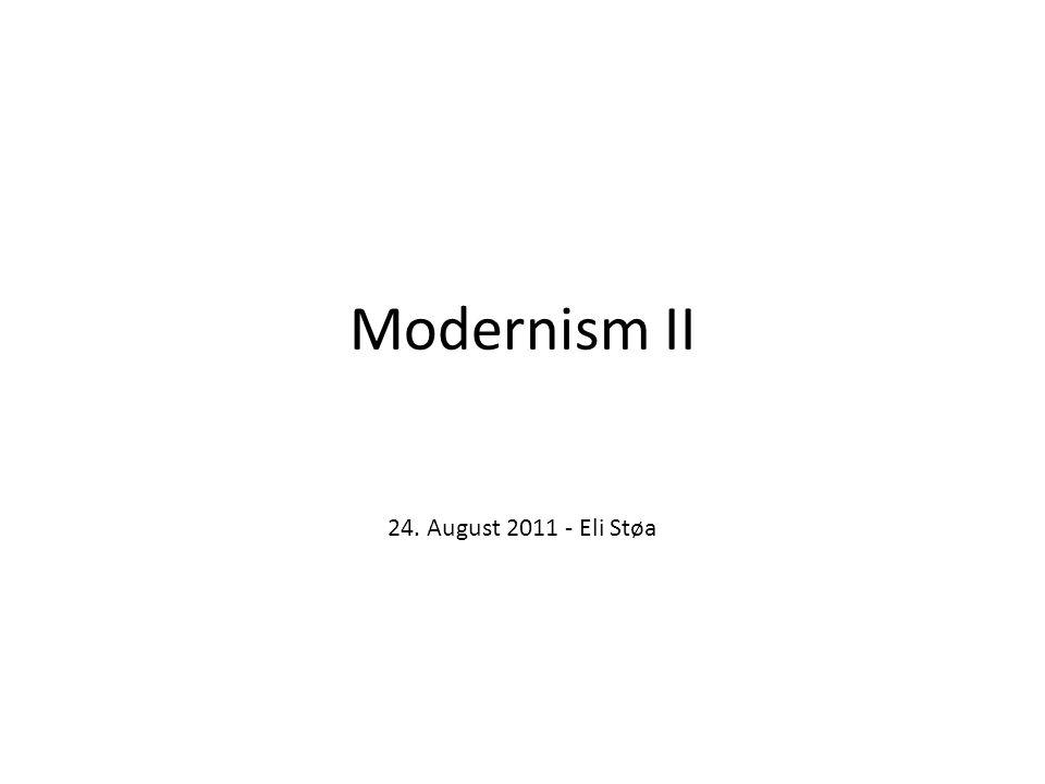 Modernism II 24. August 2011 - Eli Støa