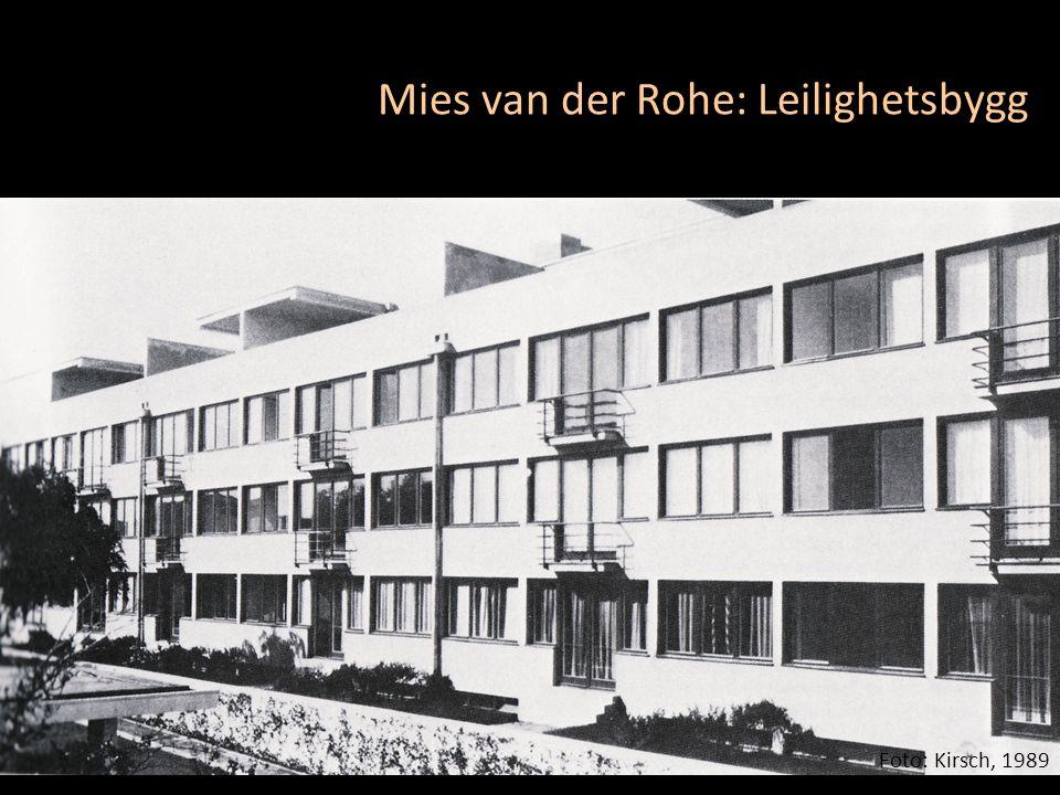 Mies van der Rohe: Leilighetsbygg Foto: Kirsch, 1989