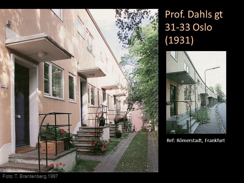 Ref: Römerstadt, Frankfurt Foto: T. Brantenberg,1997 Prof. Dahls gt 31-33 Oslo (1931)