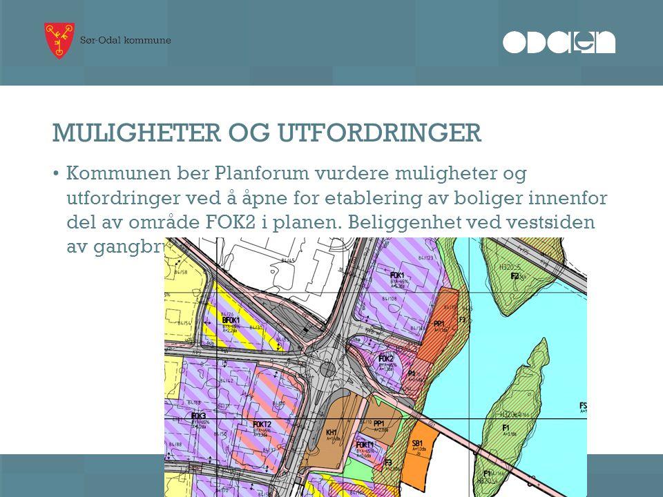 MULIGHETER OG UTFORDRINGER • Kommunen ber Planforum vurdere muligheter og utfordringer ved å åpne for etablering av boliger innenfor del av område FOK