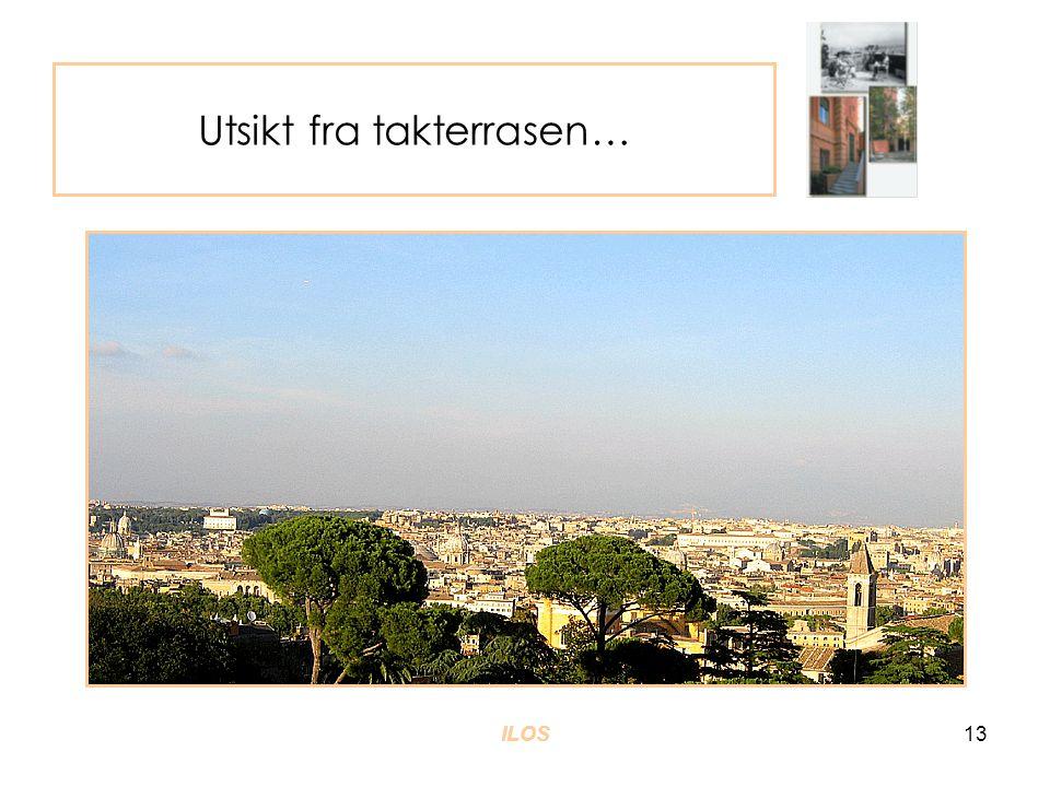 ILOS13 Utsikt fra takterrasen…