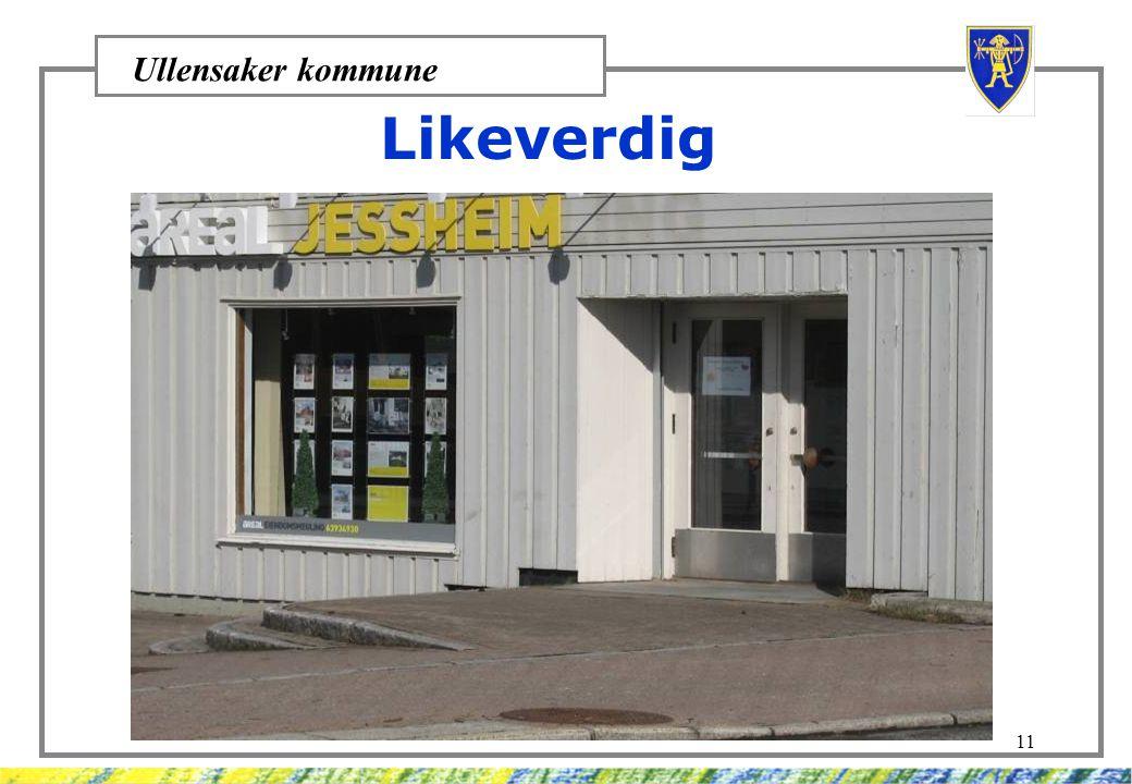 Ullensaker kommune 11 Likeverdig