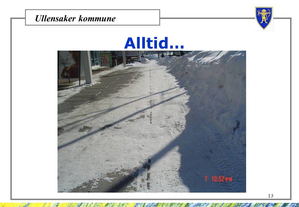 Ullensaker kommune 13 Alltid…