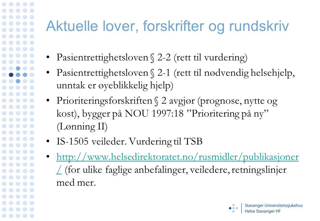 Rogaland A-senter, døgn •Døgnbehandling.
