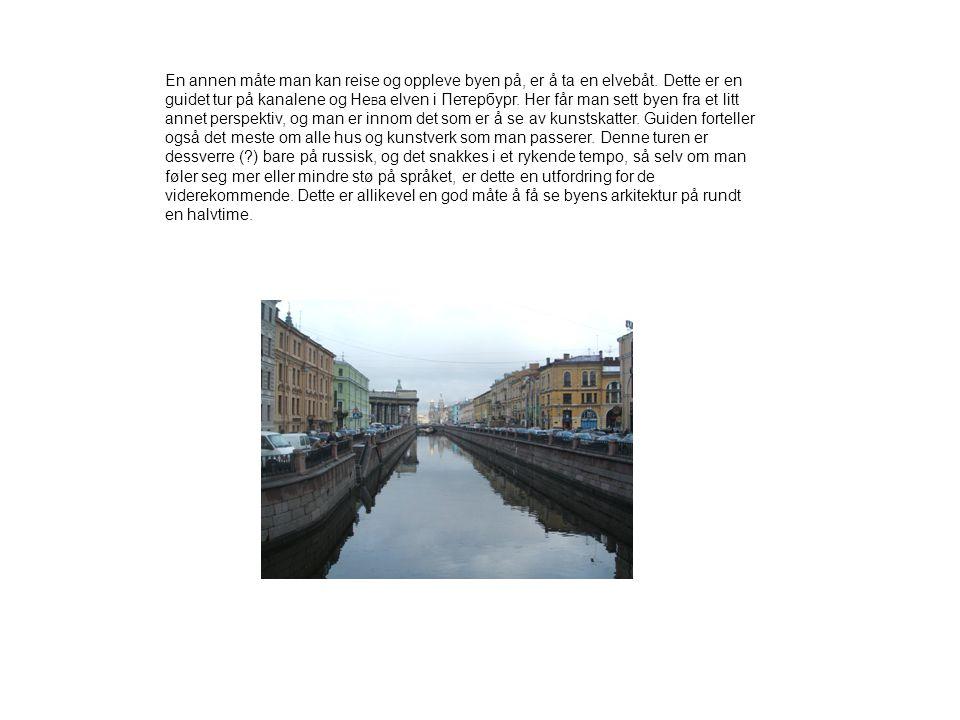 Невский Проспект Njevskij Prospekt er St.Petersburgs hovedgate og juvel.