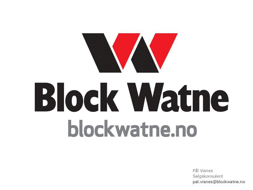 Pål Visnes Salgskonsulent pal.visnes@blockwatne.no