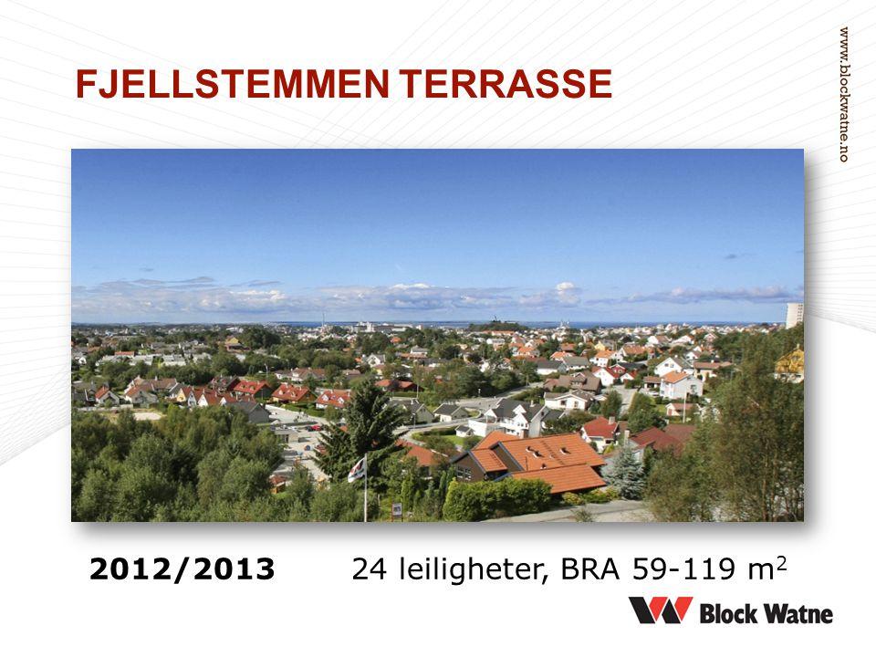 2012/201324 leiligheter, BRA 59-119 m 2