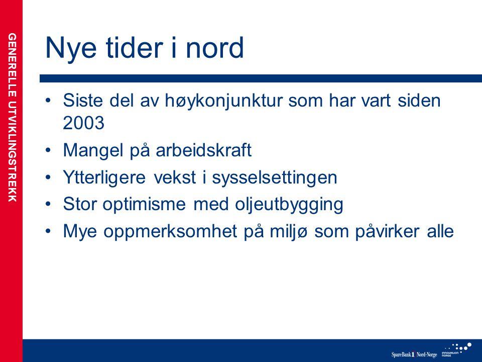 Historisk vekst •Kapasitetsbegrensninger og høy etterspørsel i de fleste næringer •Arbeidsinnvandring har bidratt til å forlenge høykonjunkturen •Bygg og anlegg mangler flest folk •Sterk krone er en utfordring for nordnorsk eksportindustri NORDNORSK ØKONOMI