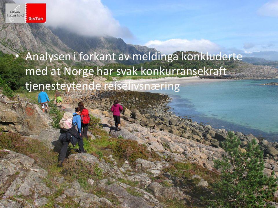 • Analysen i forkant av meldinga konkluderte med at Norge har svak konkurransekraft tjenesteytende reiselivsnæring