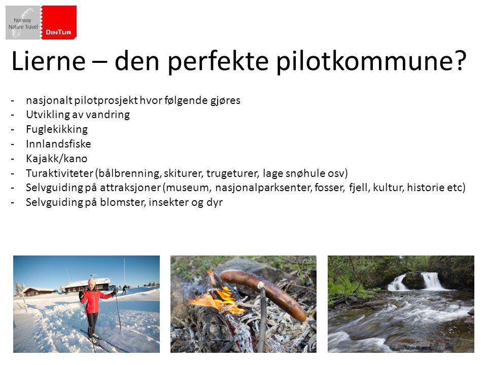 Norges spesielle fortrinn som vandredestinasjon i et internasjonalt marked er følgende Lierne – den perfekte pilotkommune? -nasjonalt pilotprosjekt hv