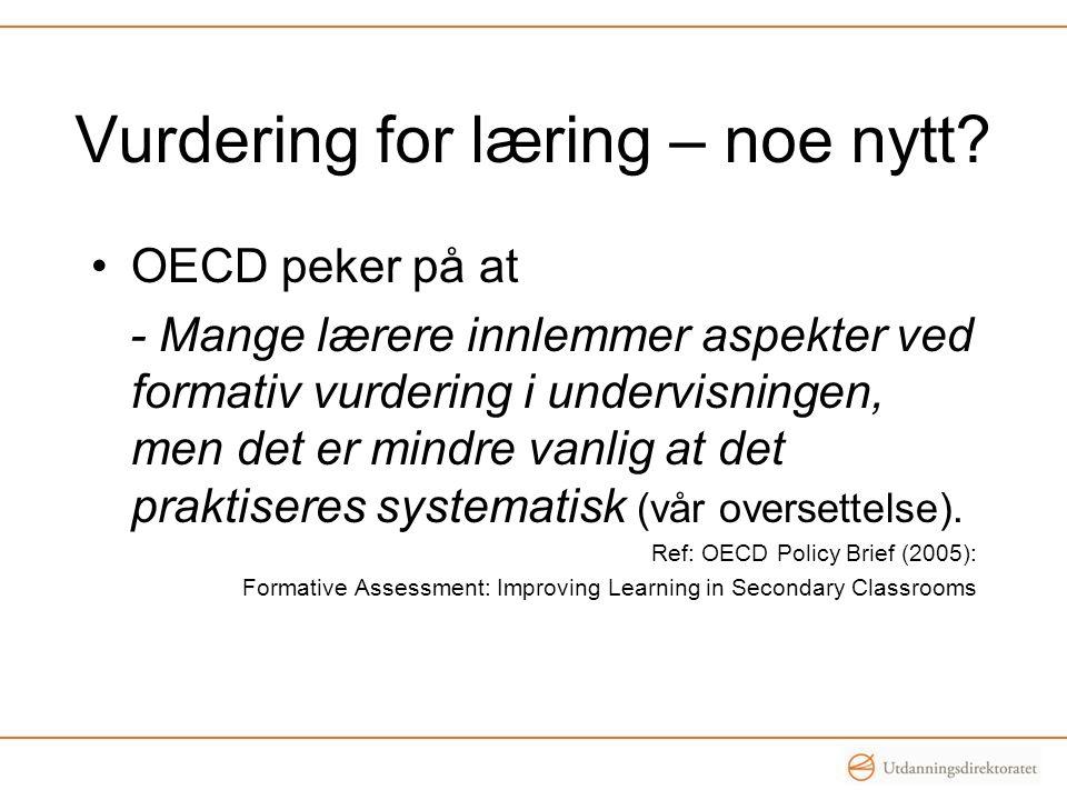 Vurdering for læring – noe nytt.