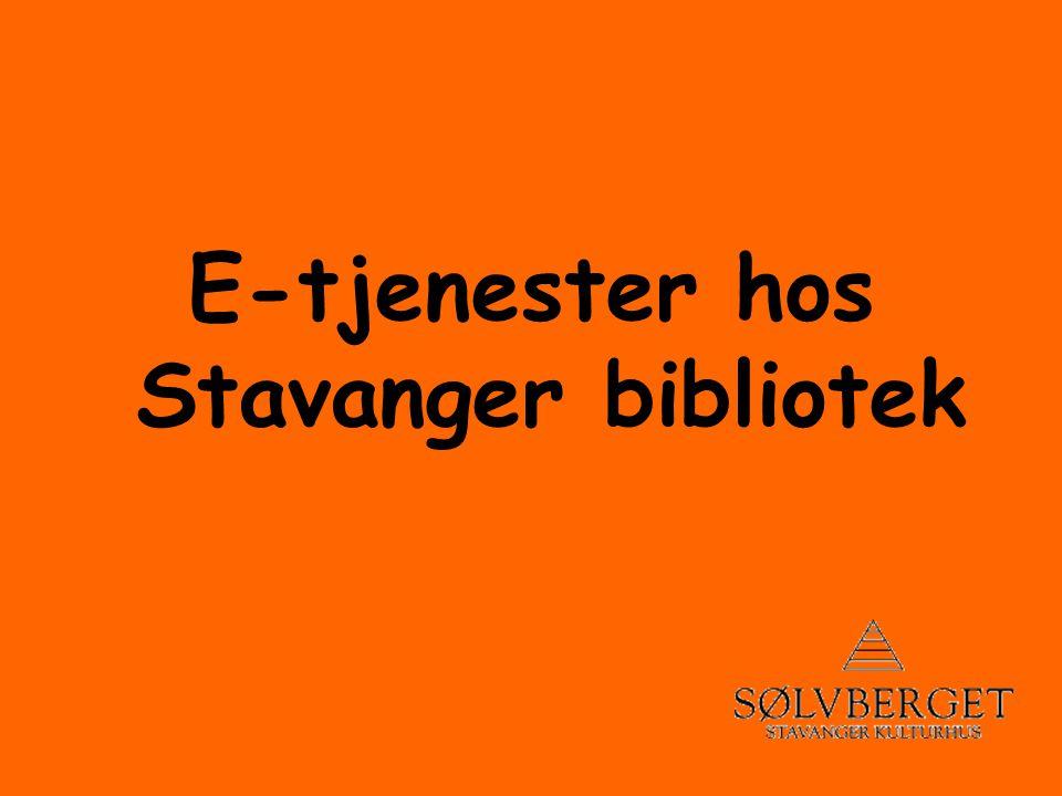 E-tjenester hos Stavanger bibliotek