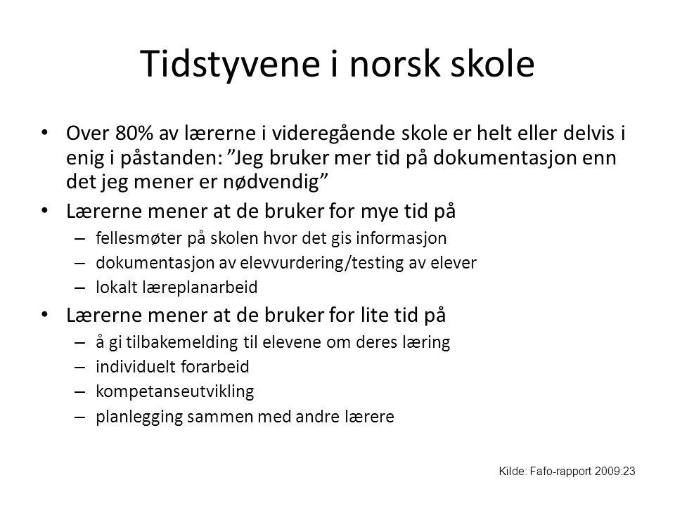 """Tidstyvene i norsk skole • Over 80% av lærerne i videregående skole er helt eller delvis i enig i påstanden: """"Jeg bruker mer tid på dokumentasjon enn"""