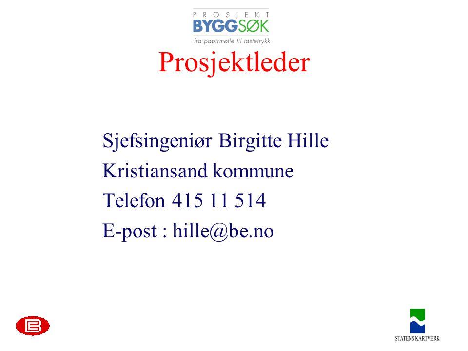 Prosjektleder Sjefsingeniør Birgitte Hille Kristiansand kommune Telefon 415 11 514 E-post : hille@be.no