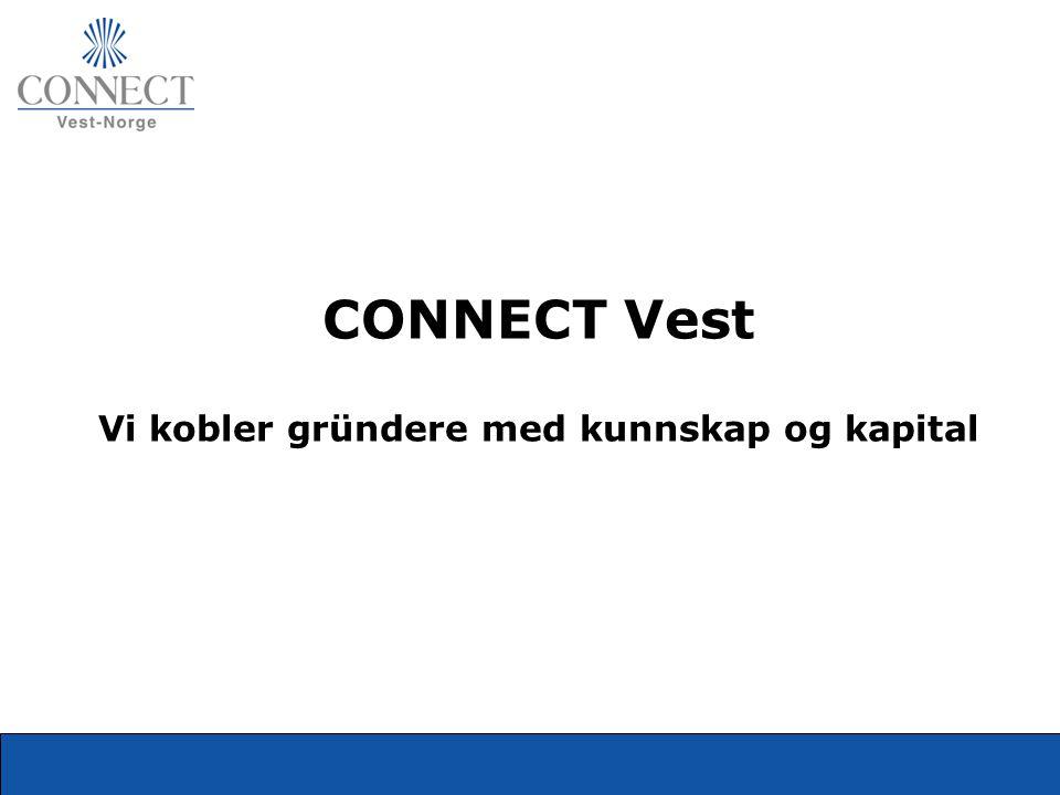 CONNECT Vest Vi kobler gründere med kunnskap og kapital