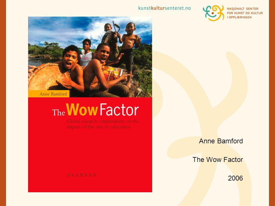 Aktørene – The Coalface (Bamford)  Opplæringssektoren  Legge til rette for kunst opplevelser i skole, sette av tid til før og etterarbeid, og tilpassetema og fag.  Allmennlærere  52% har ikke fordypning i kunst og kulturfagene, men underviser likevel i faget (Utdanningsspeilet 2006)  Faglærere  Har fordypning i faget – for eksempel ved NMH, musikk og PPU, kan gå videre til MA i musikk  Formidlingsavdelingene ved museene  Flere formidlere med bakgrunn i skole og med pedagogisk kompetanse.