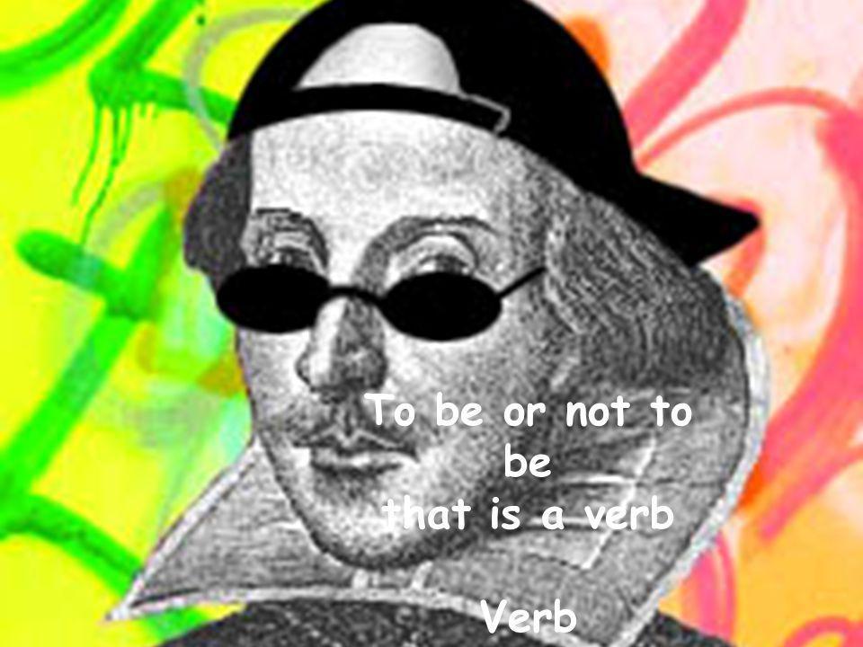 © Pedagogisk senter, Skien skole- og barnehageavdeling To be or not to be that is a verb Verb