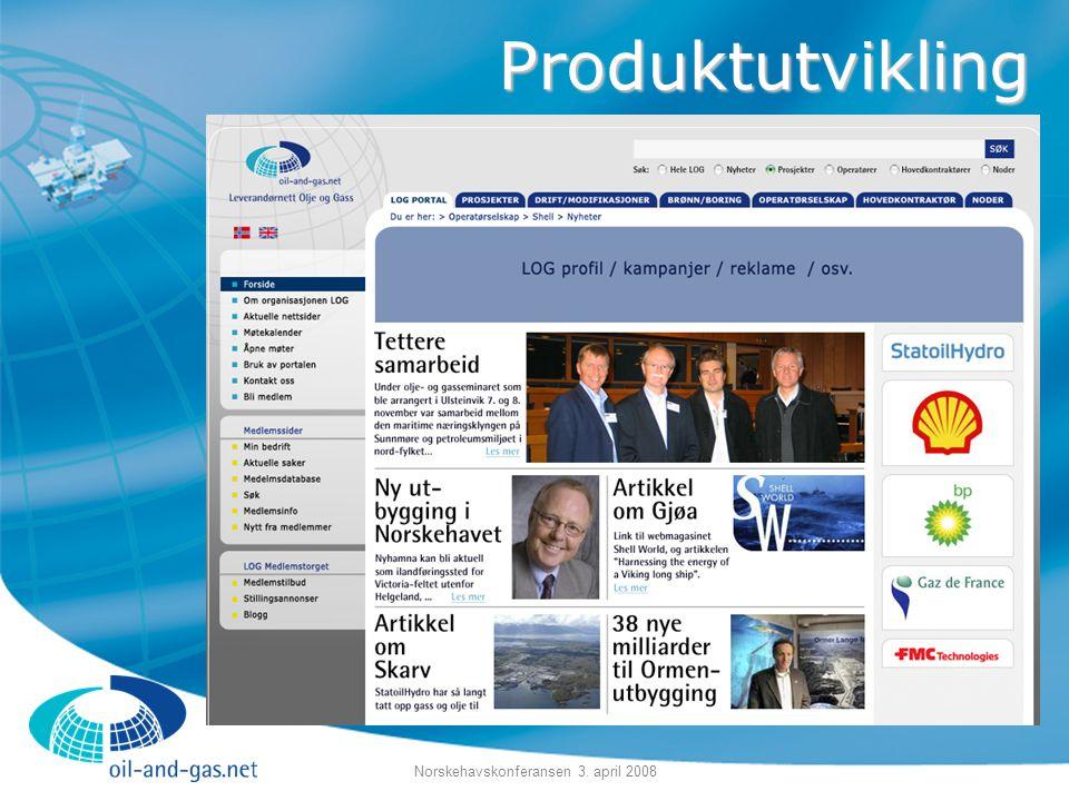 Norskehavskonferansen 3. april 2008 Produktutvikling