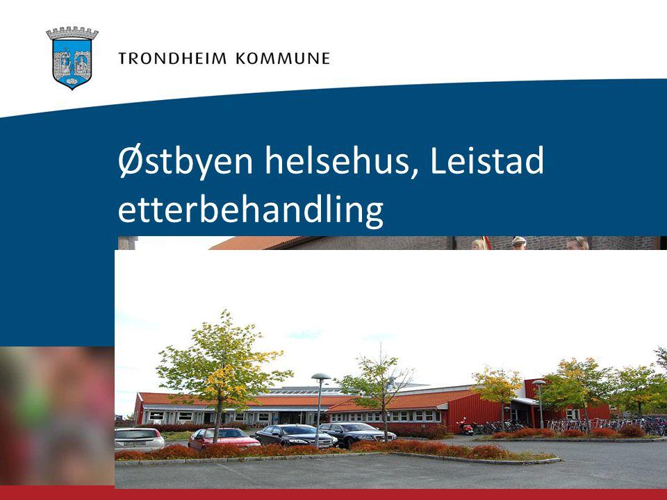 Foto: Helén Eliassen Østbyen helsehus, Leistad etterbehandling