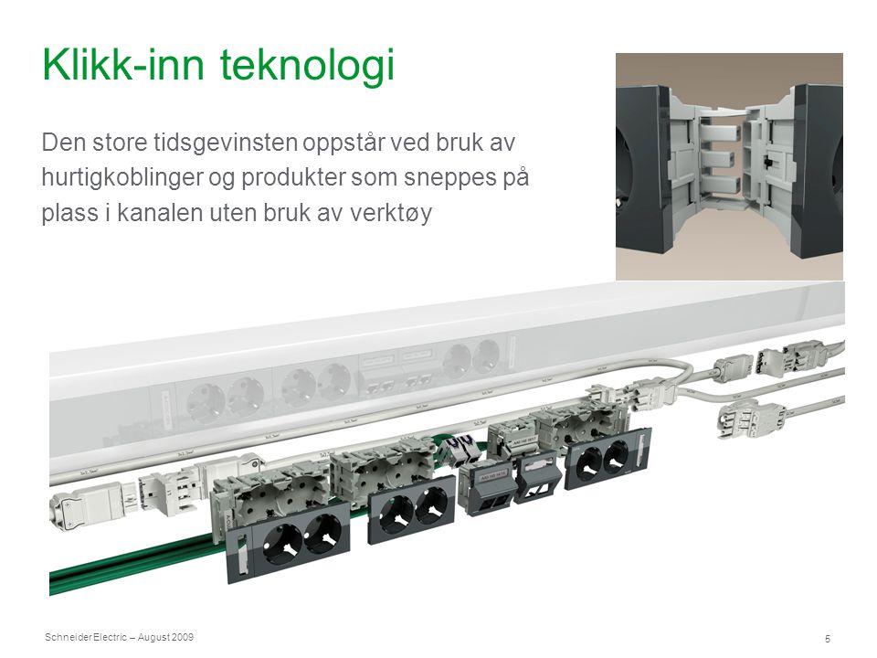Schneider Electric 6 – August 2009 Hurtigkoblinger ● Wieland hurtigkoblinger ● Fast elektrisk forbindelse ● 100 ut- og innkoblinger ● Strøm (16A) og spenning påsatt ● Sikker montasje (IEC61535)