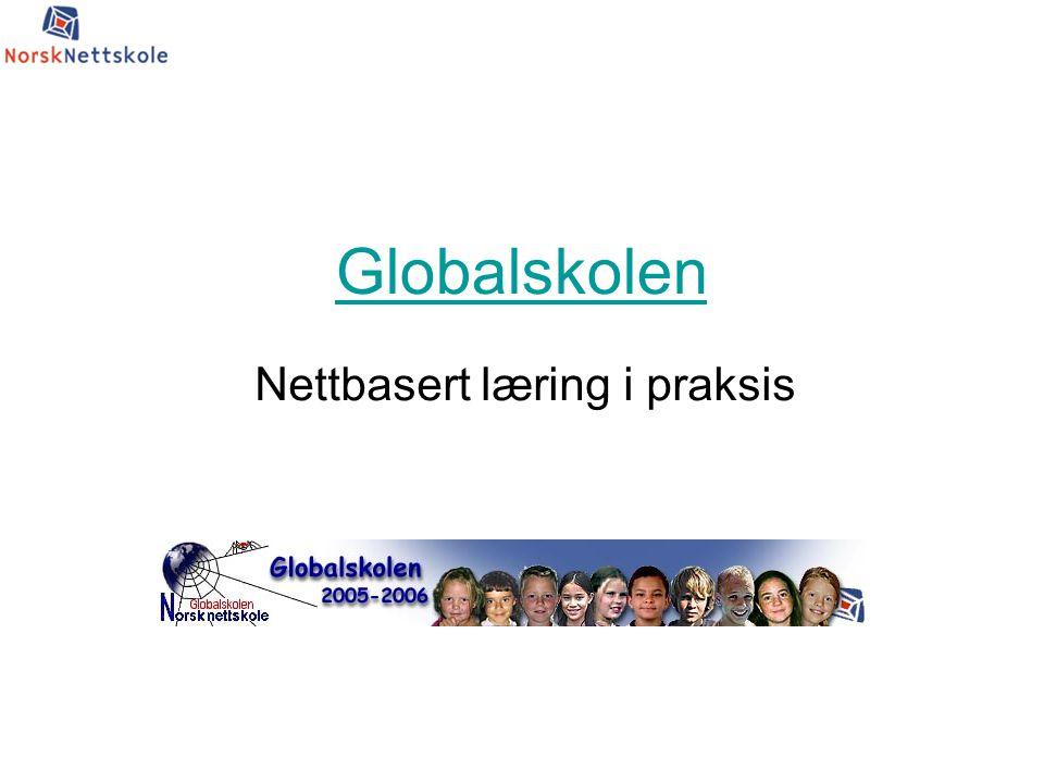 Globalskolen Nettbasert læring i praksis