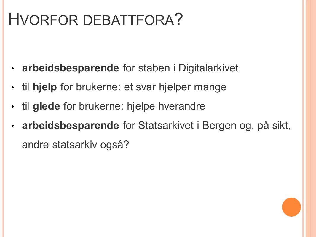 H VORFOR DEBATTFORA .