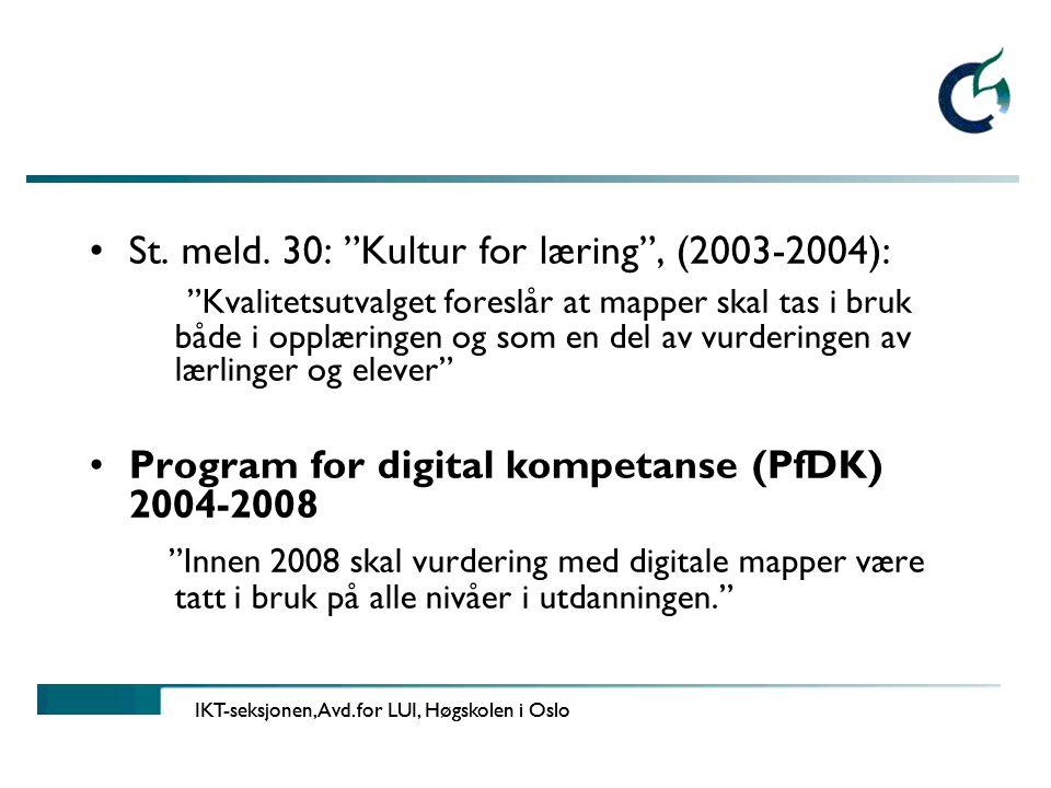 IKT-seksjonen, Avd.for LUI, Høgskolen i Oslo •St.