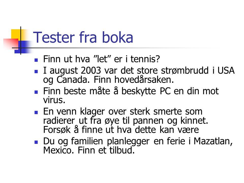 Tester fra boka  Finn ut hva let er i tennis.