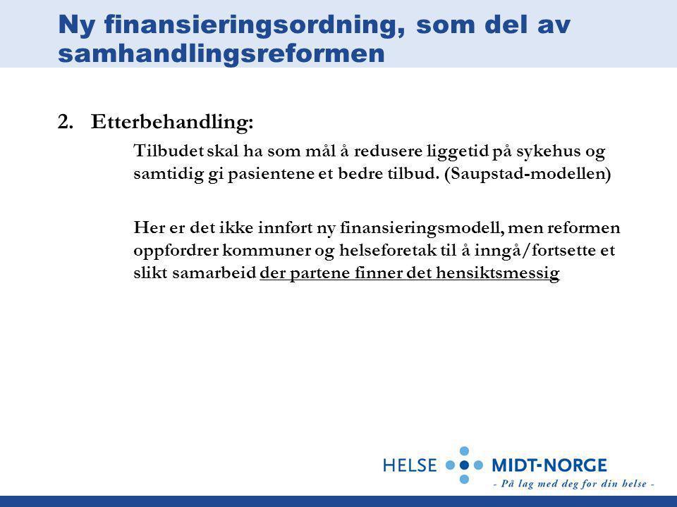 Ny finansieringsordning, som del av samhandlingsreformen 2.