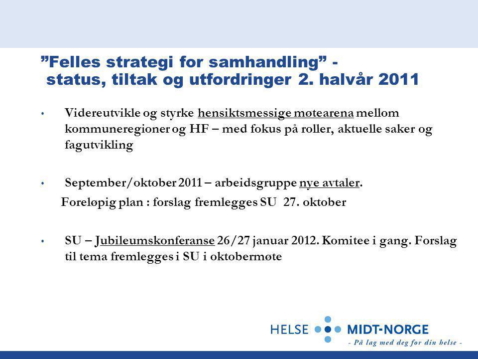 Felles strategi for samhandling - status, tiltak og utfordringer 2.