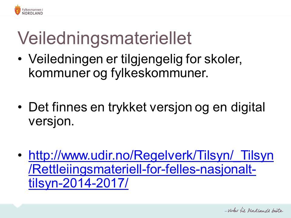Veiledningsmateriellet •Veiledningen er tilgjengelig for skoler, kommuner og fylkeskommuner.