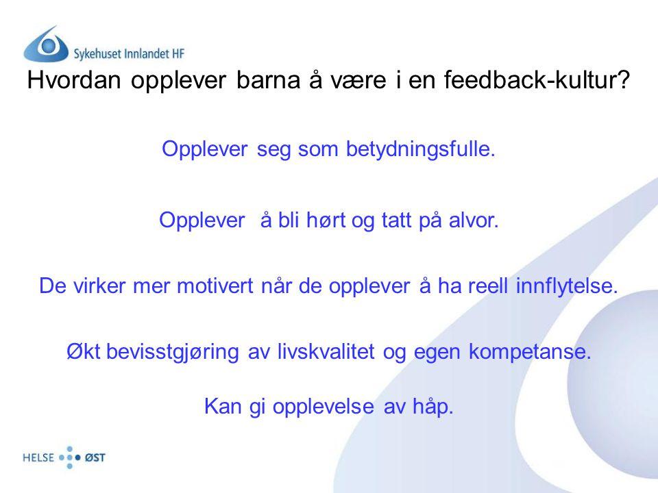 Hvordan opplever barna å være i en feedback-kultur.