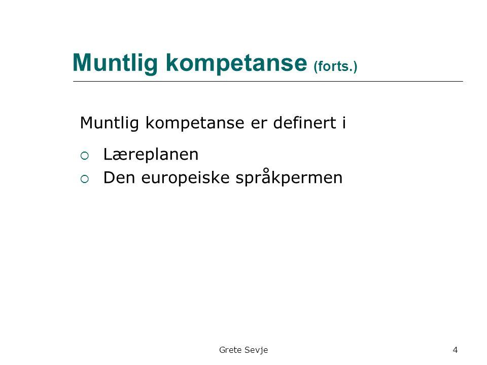 Muntlig eksamen Gjennomføring (forts.) Muntlig produksjon  Hvilke temaer.