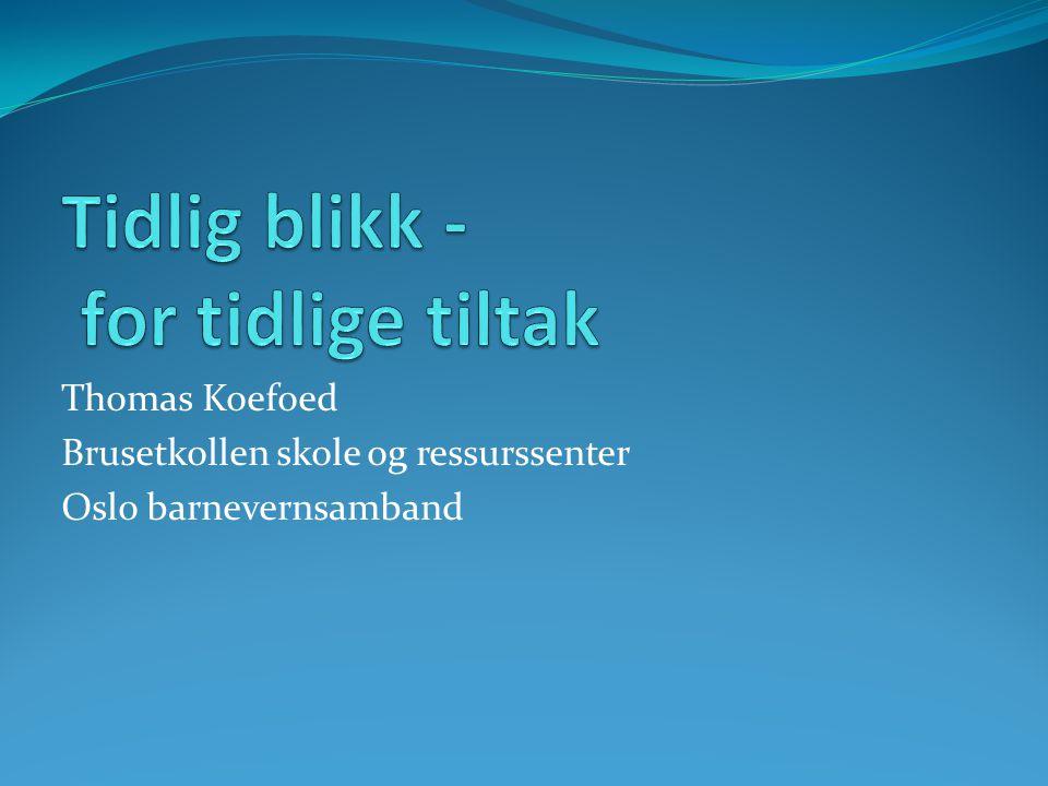 Thomas Koefoed Brusetkollen skole og ressurssenter Oslo barnevernsamband