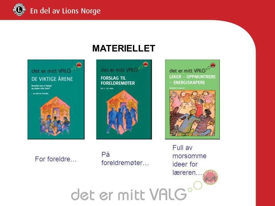 www.determittvalg.no Bestilling av foreldreboka De viktige årene : klikk på fanen Kurs - BESTILLING Materiell